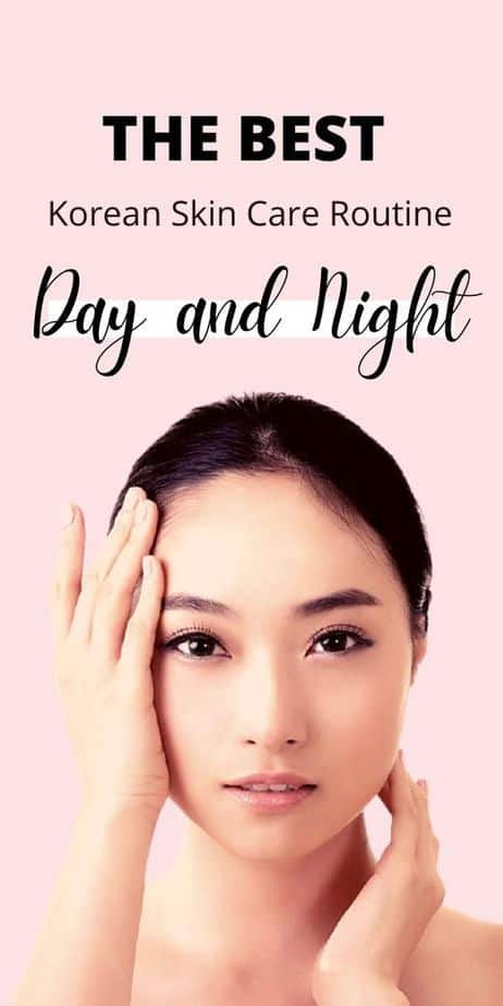 The Best Korean Skin Care Routine Day And Night